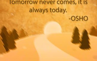 osho quotes on today